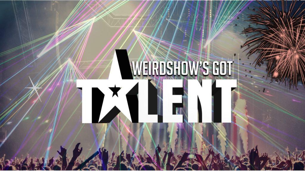 Weirdshow's Got Talent