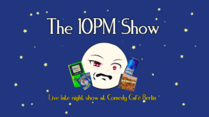 The 10pm Show with Ciaran Dold