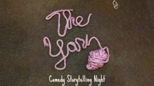 The Yarn - Comedy Storytelling