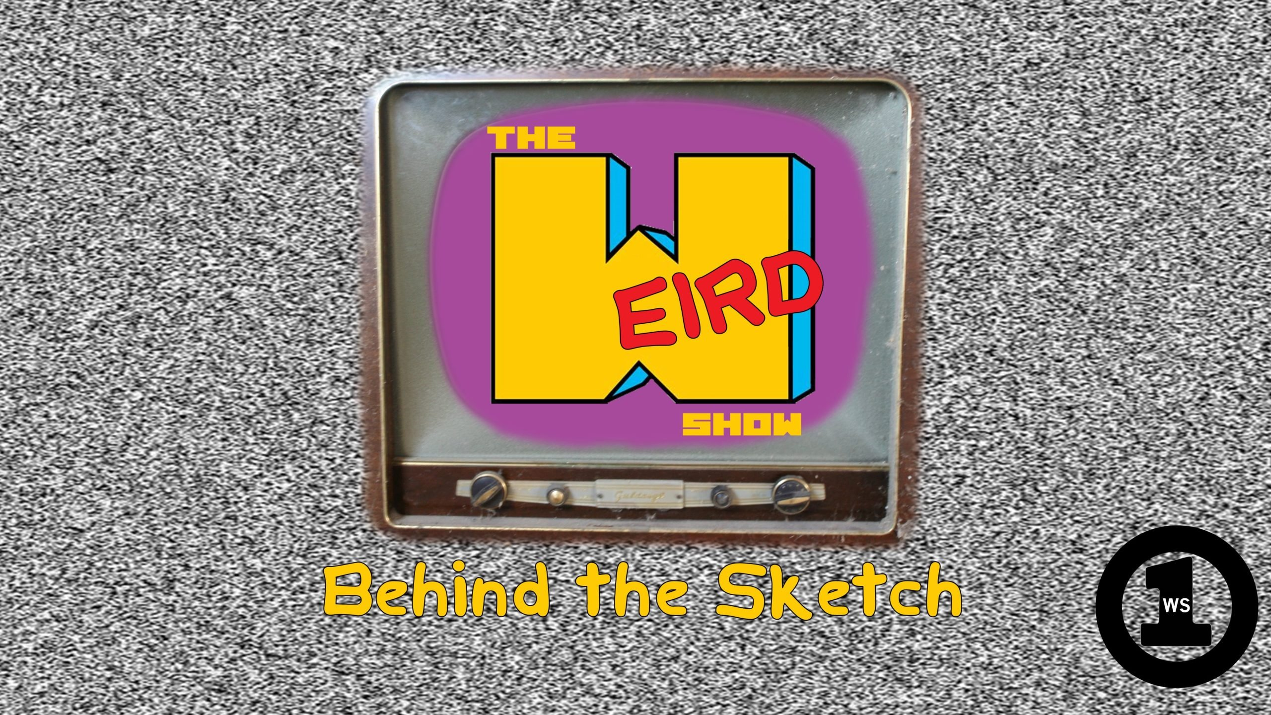 The Weird Show Behind The Sketch
