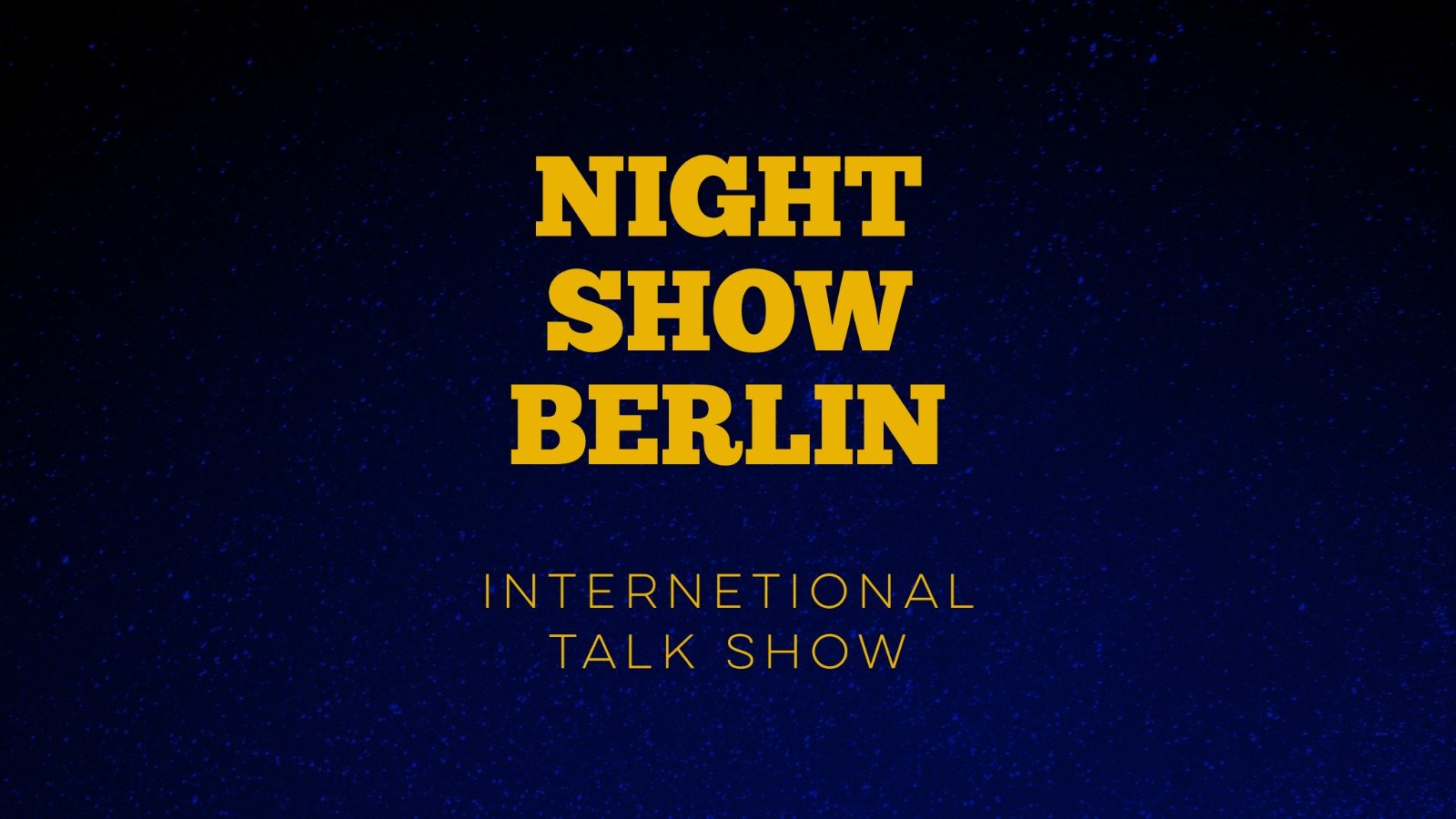 Night Show Berlin