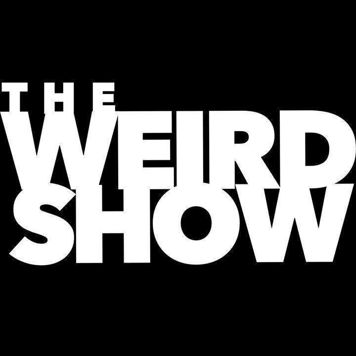 The Weird Show