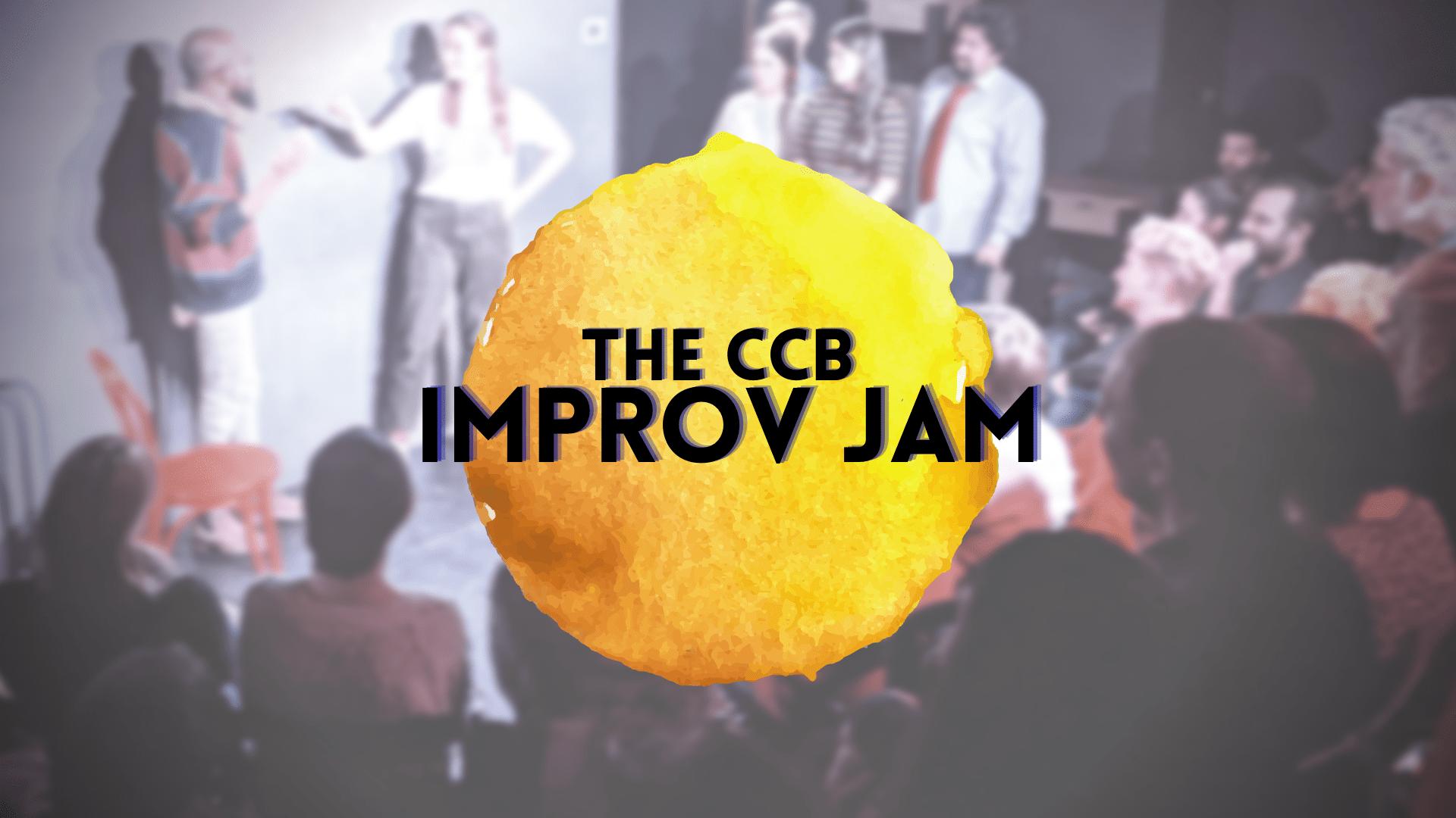 The CCB Improv Jam